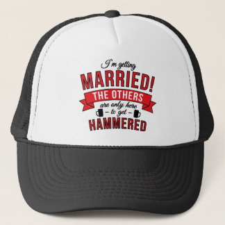 Im getting married - the others are only here to trucker hat