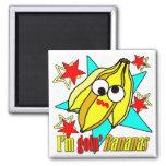 I'm Goin' Bananas 2 Inch Square Magnet