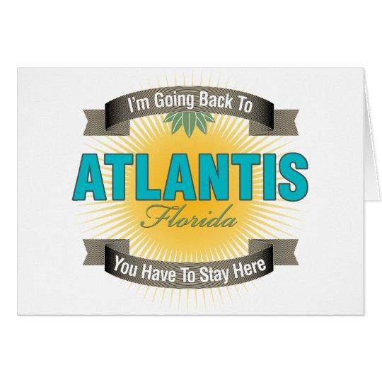 I'm Going Back To (Atlantis) Card