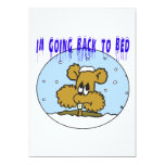 Im Going Back To Bed 5x7 Paper Invitation Card