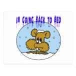Im Going Back To Bed Postcard