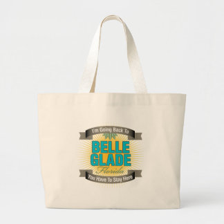 I'm Going Back To (Belle Glade) Canvas Bag