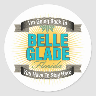 I'm Going Back To (Belle Glade) Classic Round Sticker