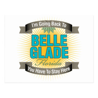 I'm Going Back To (Belle Glade) Post Card