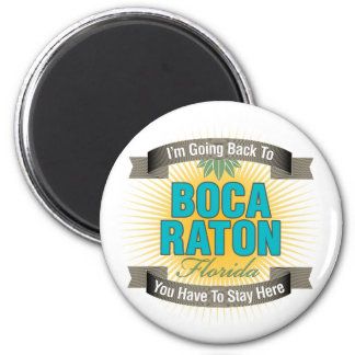 I'm Going Back To (Boca Raton) Magnet