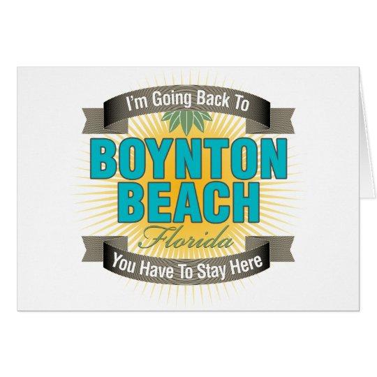 I'm Going Back To (Boynton Beach) Card
