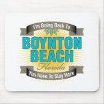I'm Going Back To (Boynton Beach) Mousepad