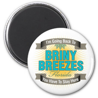 I'm Going Back To (Briny Breezes) 2 Inch Round Magnet
