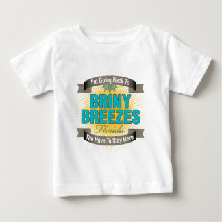 I'm Going Back To (Briny Breezes) Baby T-Shirt