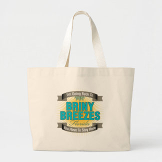 I'm Going Back To (Briny Breezes) Large Tote Bag