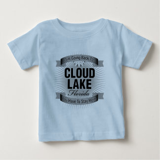I'm Going Back To (Cloud Lake) Baby T-Shirt