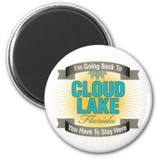 I'm Going Back To (Cloud Lake) Refrigerator Magnet