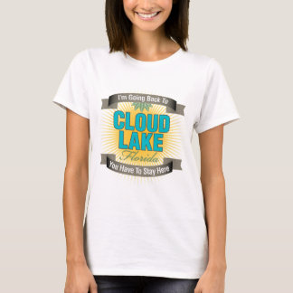 I'm Going Back To (Cloud Lake) T-Shirt
