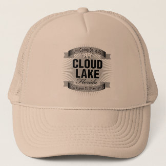 I'm Going Back To (Cloud Lake) Trucker Hat