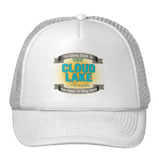 I'm Going Back To (Cloud Lake) Trucker Hats