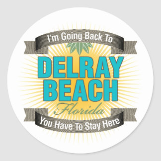 I'm Going Back To (Delray Beach) Classic Round Sticker