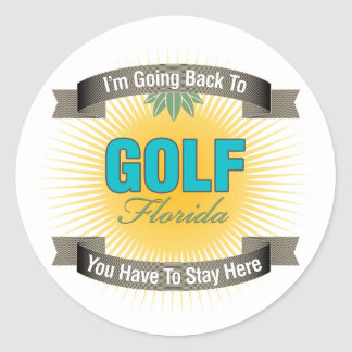I'm Going Back To (Golf) Classic Round Sticker