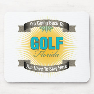I'm Going Back To (Golf) Mouse Pad