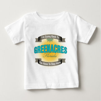 I'm Going Back To (Greenacres) Baby T-Shirt