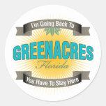 I'm Going Back To (Greenacres) Round Sticker
