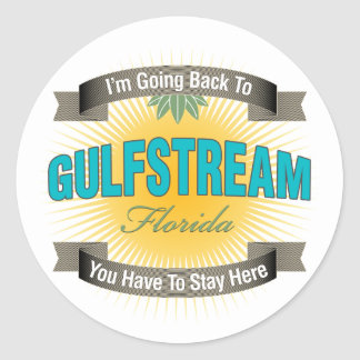 I'm Going Back To (Gulfstream) Classic Round Sticker