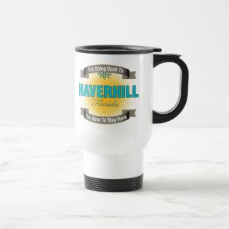 I'm Going Back To (Haverhill) 15 Oz Stainless Steel Travel Mug