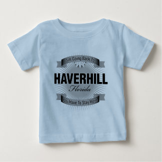 I'm Going Back To (Haverhill) Baby T-Shirt