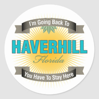 I'm Going Back To (Haverhill) Classic Round Sticker
