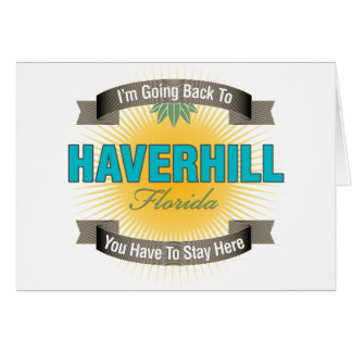 I'm Going Back To (Haverhill) Greeting Card