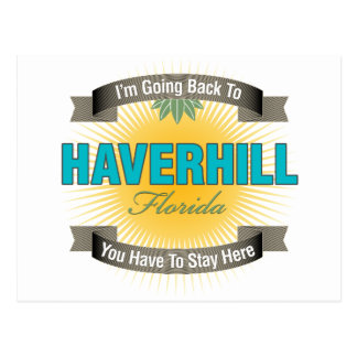 I'm Going Back To (Haverhill) Postcard