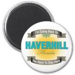 I'm Going Back To (Haverhill) Refrigerator Magnet