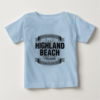I'm Going Back To (Highland Beach) Baby T-Shirt