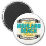 I'm Going Back To (Highland Beach) Magnet