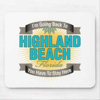 I'm Going Back To (Highland Beach) Mouse Pad