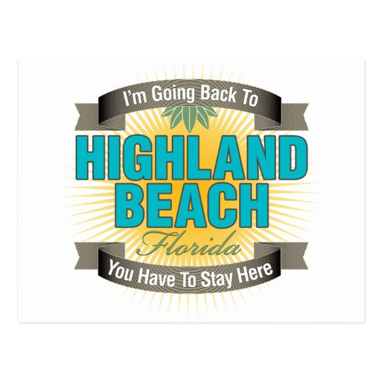 I'm Going Back To (Highland Beach) Postcard