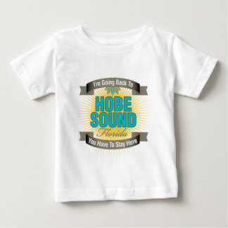 I'm Going Back To (Hobe Sound) Baby T-Shirt