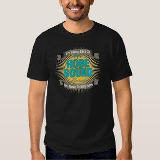 I'm Going Back To (Hobe Sound) T Shirt