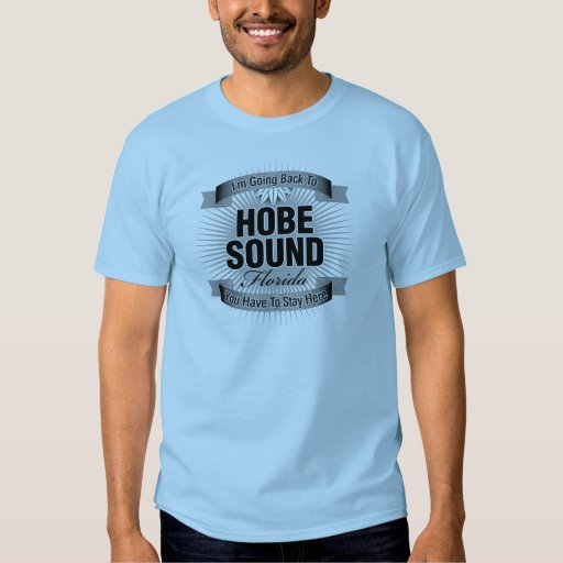I'm Going Back To (Hobe Sound) Tee Shirt