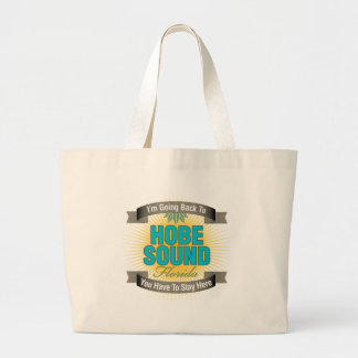 I'm Going Back To (Hobe Sound) Tote Bag