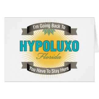 I'm Going Back To (Hypoluxo) Card