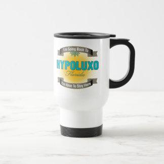 I'm Going Back To (Hypoluxo) 15 Oz Stainless Steel Travel Mug