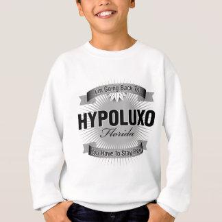 I'm Going Back To (Hypoluxo) Sweatshirt