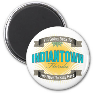 I'm Going Back To (Indiantown) 2 Inch Round Magnet