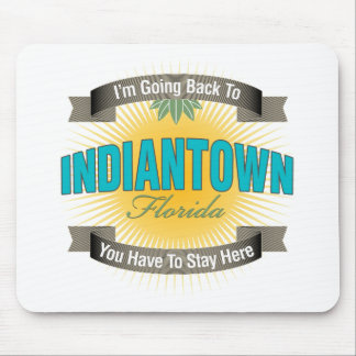 I'm Going Back To (Indiantown) Mouse Pad