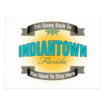 I'm Going Back To (Indiantown) Postcard