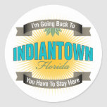 I'm Going Back To (Indiantown) Round Sticker
