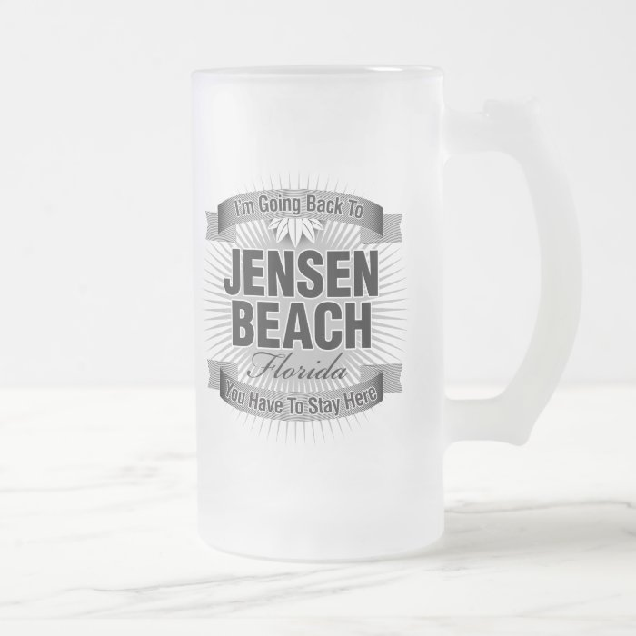 I'm Going Back To (Jensen Beach) Frosted Glass Beer Mug