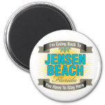 I'm Going Back To (Jensen Beach) Refrigerator Magnets
