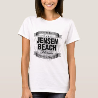 I'm Going Back To (Jensen Beach) T-Shirt