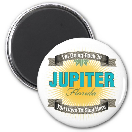 I'm Going Back To (Jupiter) Magnet